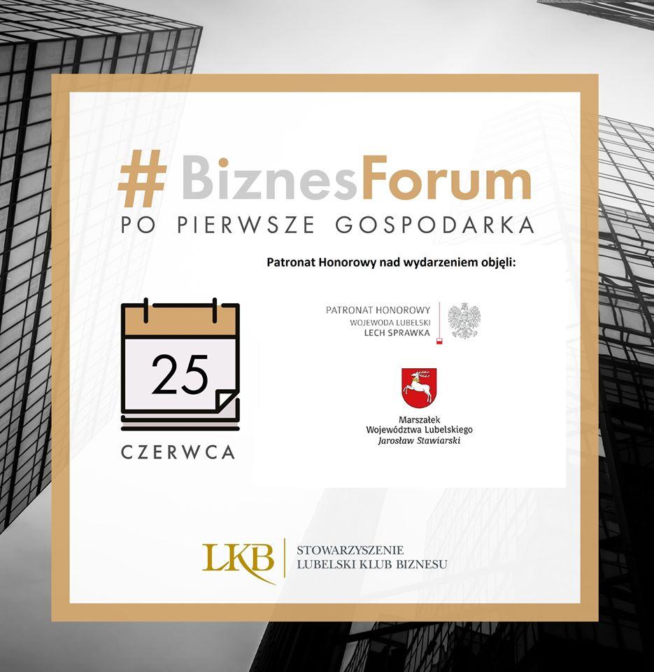 #Biznes forum pod hasłem PO PIERWSZE GOSPODARKA
